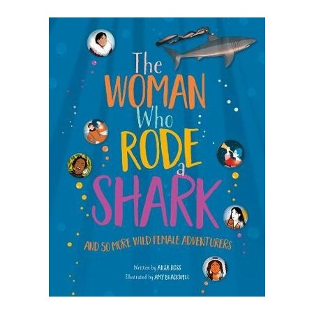 The Woman Who Rode A Shark
